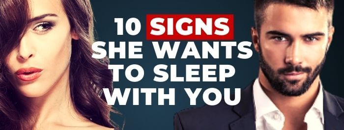 To with signs sleep wants a you man How do